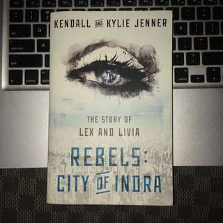 Kendall & Kylie Jenner: The Rebels: City of Indra: The Story of Lex & Livia