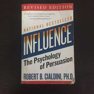 INFLUENCE The Psychology of Persuasion by Robert Cialdini Ph.d