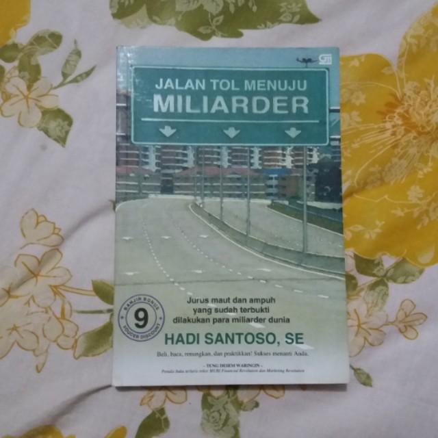 Jalan Tol Menuju Miliarder - Hadi Santoso