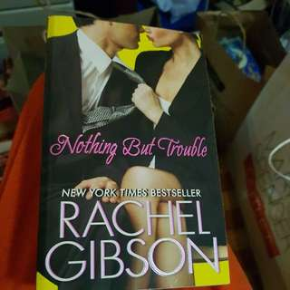 Nothing But Trouble by Rachel Gibson