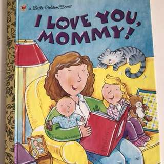 I Love You, Mommy - Little Golden Book