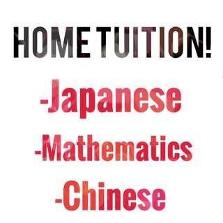 Home Tuition- Japanese/Chinese/Mathematics