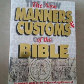 The new manner and customs of replenisher Bible