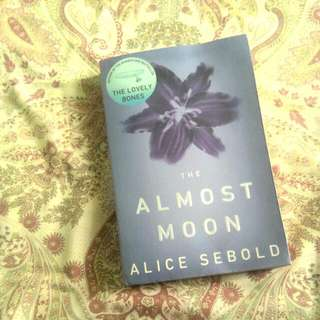 The Almost Moon (Alice Sebold)