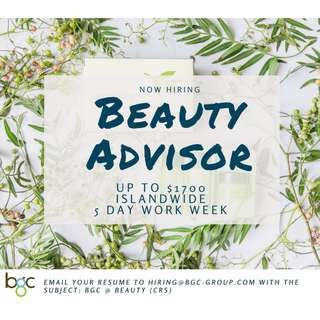 Beauty Advisers (Up to $2,000)