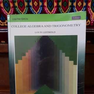 College Algebra and Trigonometry (Math 17) Leithold