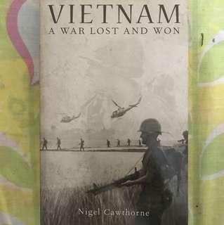 Vietnam. A war lost and won.