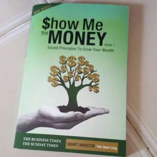 Show me the money book 1 sound principles to grow your wealth