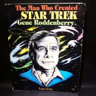 The Man Who Created Star Trek: Gene Roddenberry