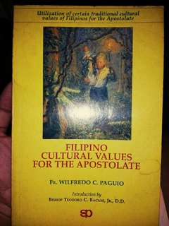 FILIPINO CULTURAL VALUES FOR THE APOSTOLATE by Fr. Wilfredo C. Paguio (introduction by Bishop Teodoro C. Bacani, Jr., D.D.)