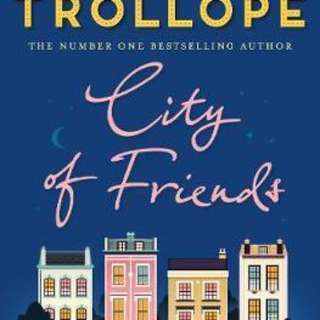 City of Friends  3.38 (1,800 ratings by Goodreads) Paperback English By (author)  Joanna Trollope