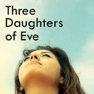 Three Daughters of Eve  3.67 (3,848 ratings by Goodreads) Paperback English By (author)  Elif Shafak