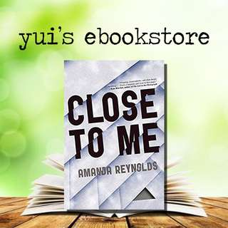 YUI'S EBOOKSTORE - CLOSE TO ME