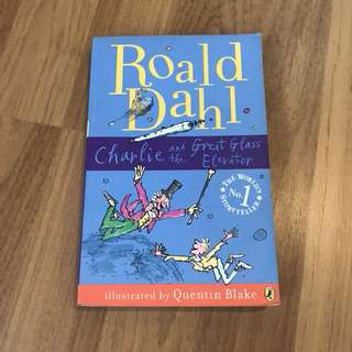 Roald Dahl - Charlie and the Great Glass Elevator