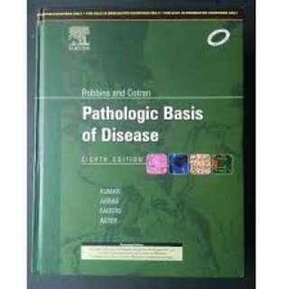 Robbins and Cotran: Pathologic Basis of Disease: 8th edition