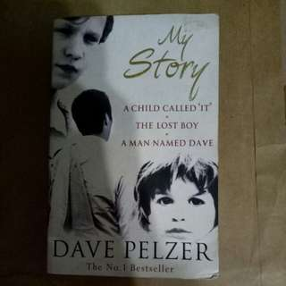 Dave Pelzer - A Child Called It, The Lost Boy, A Man Named Dave