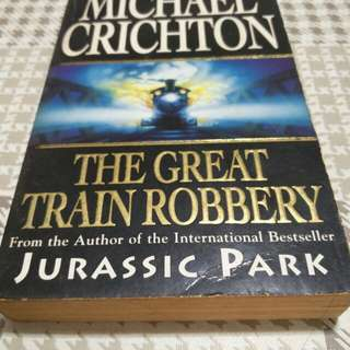 Michael Crichton - The great train robbery