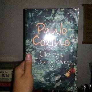 Paulo Coelho-Like A Flowing River