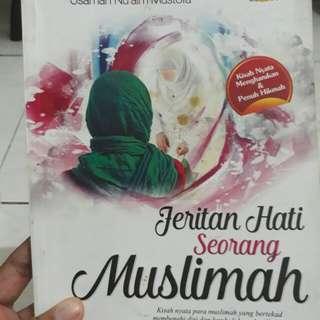 Jeritan Hati Seorang Muslimah
