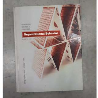 Organizational Behavior: Foundations, Realities, and Challenges (hardcover Book)