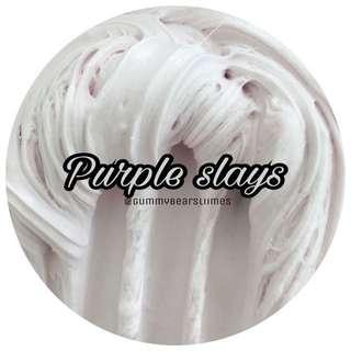 Purple slays