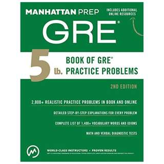 5 lb. Book of GRE Practice Problems (Manhattan Prep GRE Strategy Guides) BY Manhattan Prep Publishing