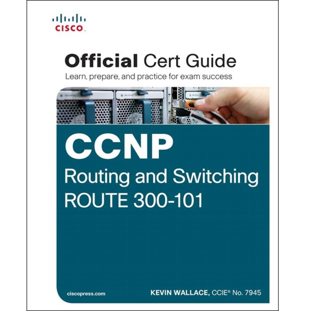 Cisco press ccnp routing and switching route 300-101 official cert guide 1587205599