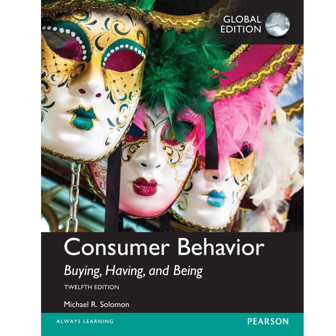 Consumer Behavior Buying, Having, and Being, 12th Edition