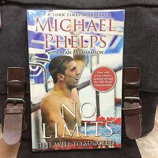 《New Book Condition + Autobiography & Memoir of Michael Phelps On Secrets To Success》NO LIMITS : The Will to Succeed by Michael Phelps