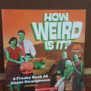 How Weird is it? A freaky book about strangeness