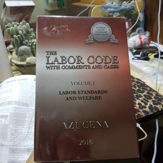 Labor Code with Comments and Cases by Azucena (2016 ed.)