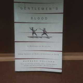 Gentleman's Blood, A History of Dueling
