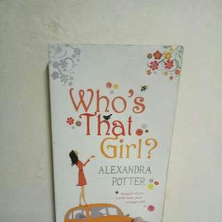 Who's that Girl? By Alexandra Potter (Book)