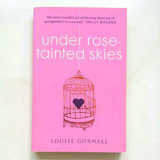 Under Rose-Tainted Skies by Louise Gornall (Adult/Young Adult Fiction)