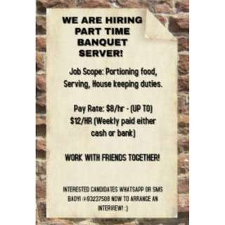 WE ARE HIRING PART TIMER BANQUET!