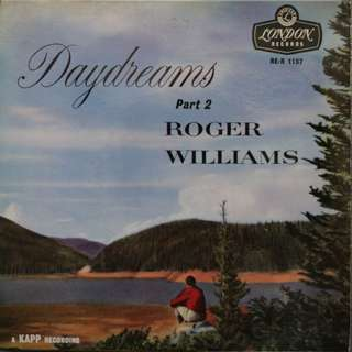 Roger Williams LP Single Record Vinyl - Daydreams Part 2
