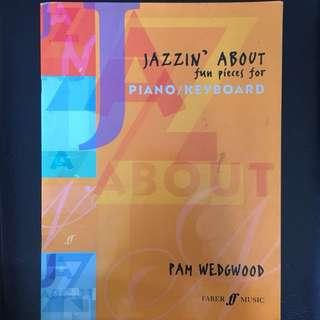 Jazzin' About by Pam Wedgwood (Piano score)