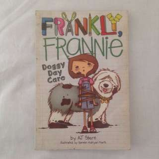 Franky, Frannie: Doggy Day Care by AJ Stern