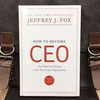 《Bran-New + Revised & Updated Hardcover Edition + The Leadership Secrets of CEOs》HOW TO BECOME CEO : The Rules for Rising to the Top of Any Organization