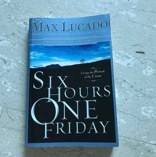Max Lucado Six Hours One Friday