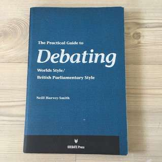 The Practical Guide to Debating