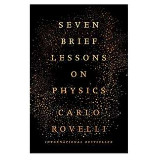 Seven Brief Lessons on Physics BY Carlo Rovelli  (Author)