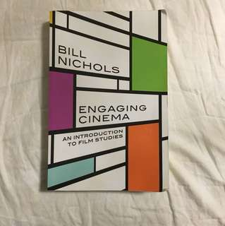An introduction to film studies Engaging cinema bill Nichols