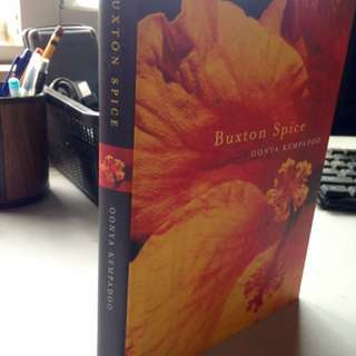 Buxton Spice a novel by Oonya Kempadoo