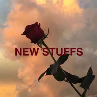 🌹 NEW STUFFS 🌹