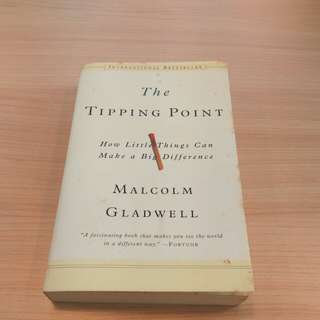 The Tipping Point :How Little Things Can Make A Big Difference by Malcolm Gladwell