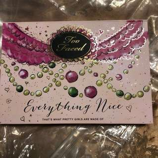 Too faced everything nice (Limited Edition)