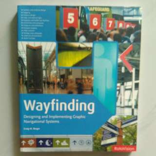 Wayfinding(Designing  & Implementing Graphic Navigational Systems)