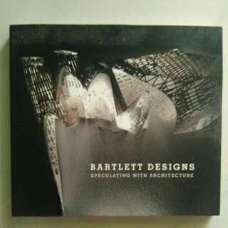 Bartlett Designs (Speculating with  Architecture)
