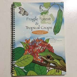 Fragile forest and Tropical Crops